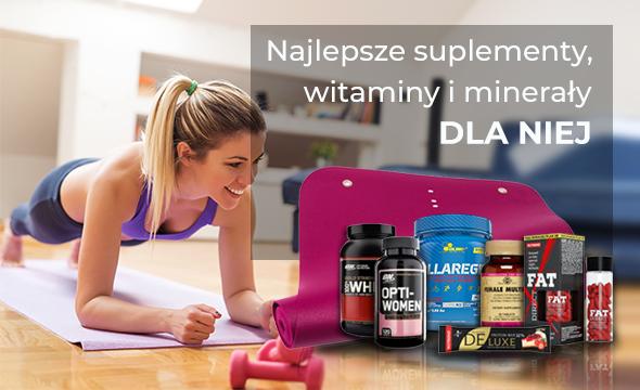 Najlepsze suplementy, witaminy i minerały DLA NIEJ